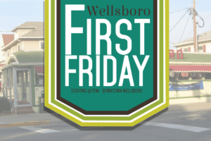 Wellsboro First Friday