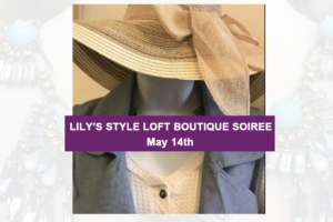Lily's Style Loft Boutique Soiree @ Lily's Style Loft