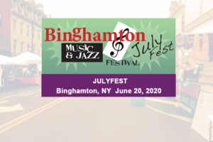 July Fest Binghamton @ Downtown Binghamton